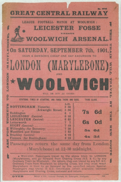 A hand bill advertising Dean & Dawson's one day excursion to London, on the occasion of Leicester Fosse versus Woolwich Arsenal, September 7th 1901. Does anyone know who won?