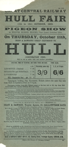 Produced in 1900 for the Great Central Railway, this hand bill is advertising cheap excursion tickets to the Hull Fair and Pigeon Show