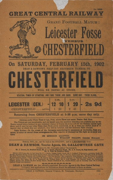 An example of Sam Fay's marketing was the running of special excursion trains, organised by Dean & Dawson - the company's official travel agent. This hand bill was produced to promote its half-day excursion tickets to Chesterfield - the occasion being Leicester Fosse (now Leicester City) playing in a 'Grand Football Match' on Saturday February 15th 1902. For two shillings and nine pence, fans wishing to go and see the game could catch one of two special services that left Leicester Central that afternoon.